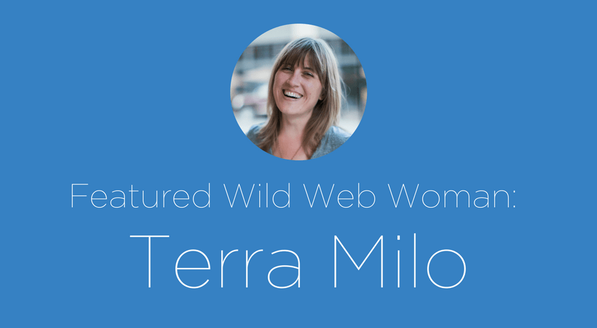 Featured Wild Web Woman: Terra Milo