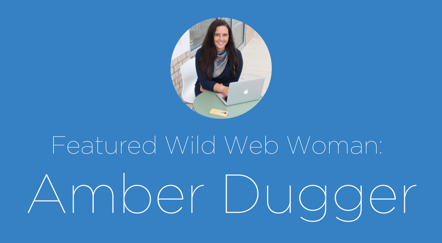 Featured Wild Web Woman: Amber Dugger