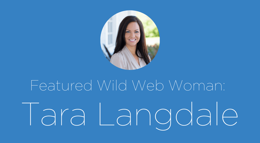 Featured Wild Web Woman: Tara Langdale