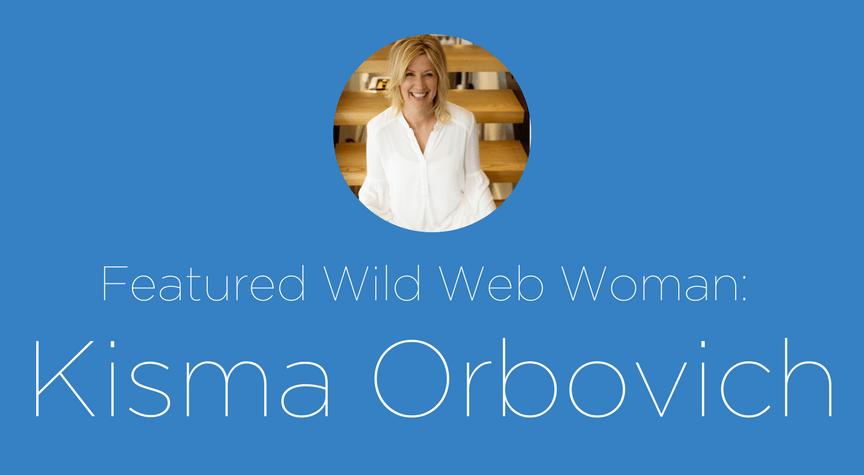 Meet Wild Web Woman: Kisma Orbovich
