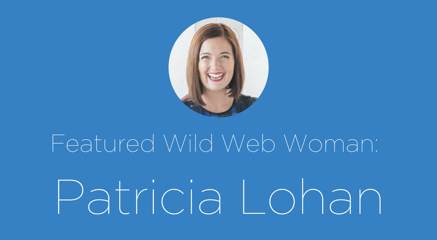 Featured Wild Web Woman: Patricia Lohan