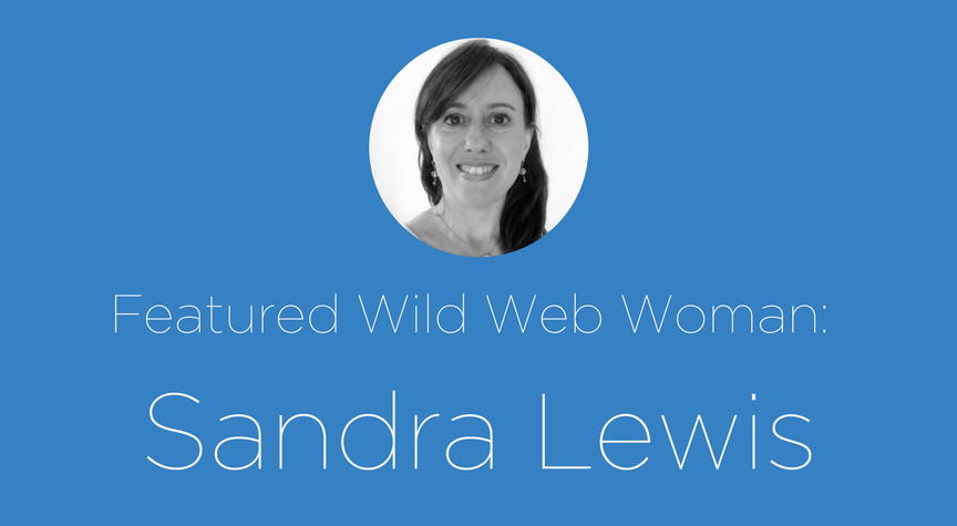 Featured Wild Web Woman: Sandra Lewis