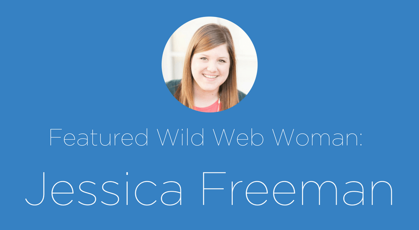 Featured Wild Web Woman: Jessica Freeman