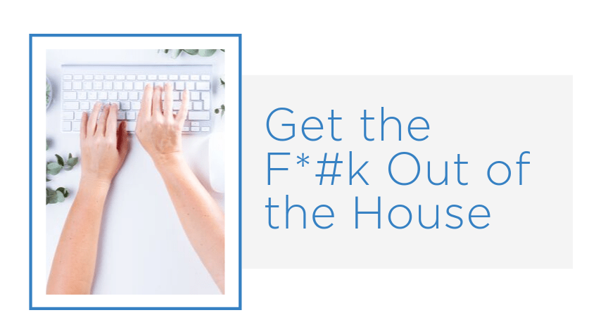Getting Out of the House Is Crucial to Running a Successful Web-Based Business