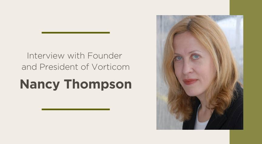 Interview with Founder of Vorticom, Nancy Thompson