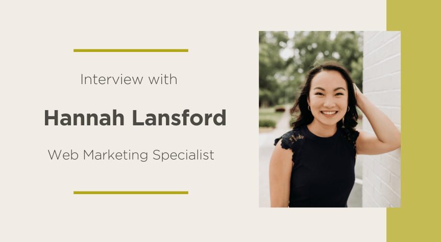Interview with Hannah Lansford, Web Marketing Specialist