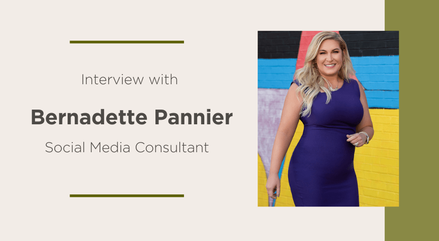 Interview with Bernadette Pannier, Social Media Consultant